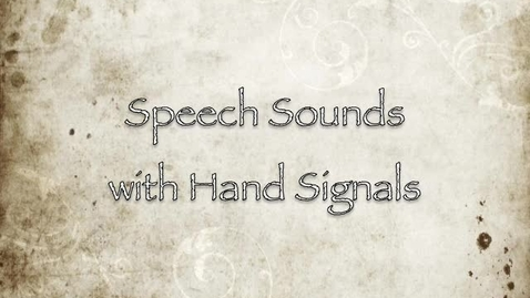 Thumbnail for entry Speech Sound Hand Signals