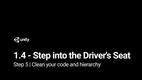 Thumbnail for entry Step 5 - Clean your code and hierarchy