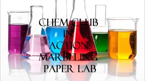 Thumbnail for entry OHS Chemistry Club Marbling Paper Lab Slideshow
