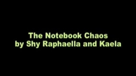 Thumbnail for entry The Notebook Chaos