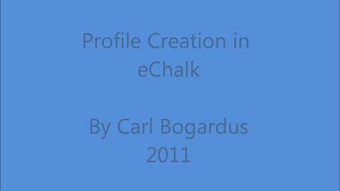 Thumbnail for entry Profiles in eChalk