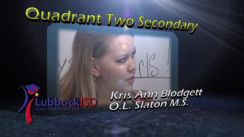 Thumbnail for entry Teacher of the Year Quadrant Two Secondary - Kris Ann Blodgett