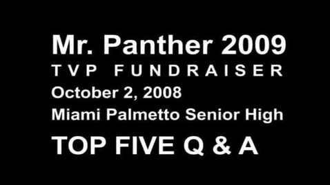 Thumbnail for entry Mr. Panther 2009 TOP FIVE FINALISTS Q & A
