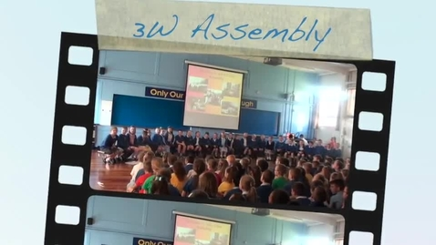 Thumbnail for entry 3W Class Assembly May 2016