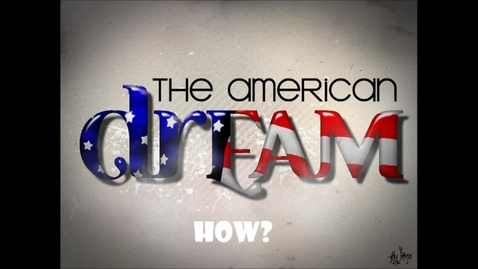 Thumbnail for entry The American Dream: Team 7