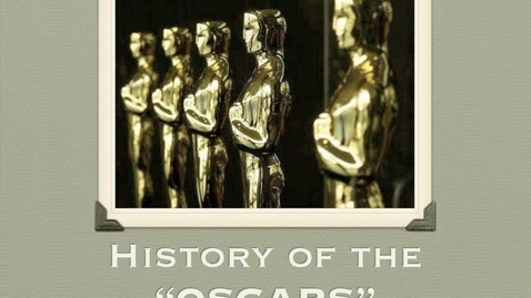 Thumbnail for entry History of the Oscars