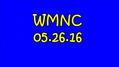 Thumbnail for entry WMNC 05.26.16