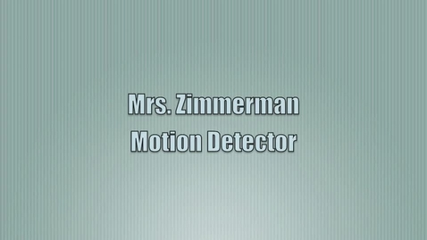 Thumbnail for entry Motion Detector