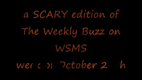 Thumbnail for entry Weekly Buzz - week of October 26th