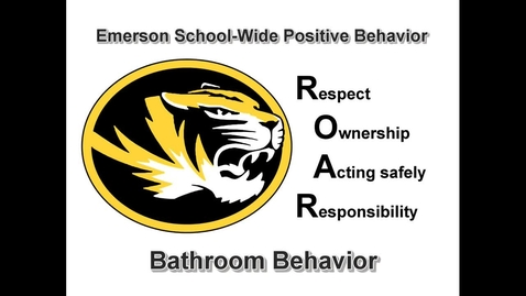 Thumbnail for entry School-Wide Positive Behavior at Emerson: R.O.A.R. in the bathrooms