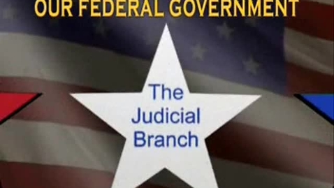 Thumbnail for entry Matt's Judicial Branch Video