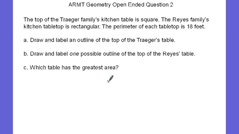 Thumbnail for entry ARMT Geometry Open Ended Question 1