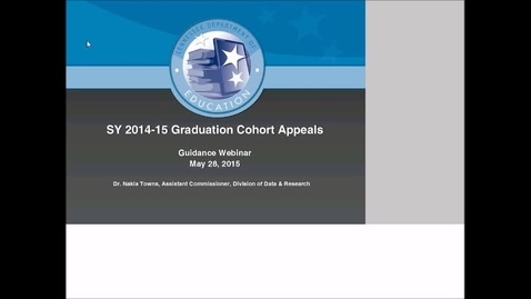 Thumbnail for entry 2014-15 Graduation Cohort Appeals Webinar