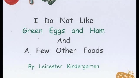 Thumbnail for entry I Do Not Like Green Eggs and Ham and a Few Other Foods