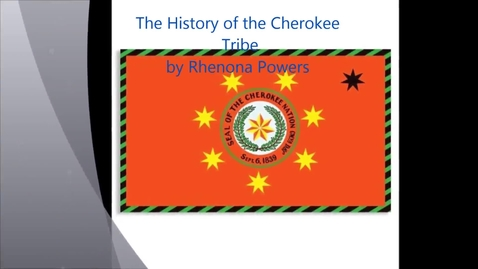 Thumbnail for entry History of The Cherokee Nation