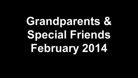 Thumbnail for entry Grandparents & Special Friends Day
