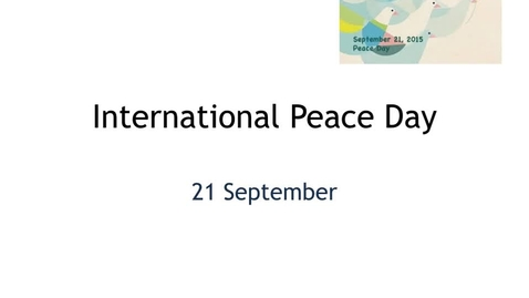 Thumbnail for entry Intl Day of Peace SlideShow