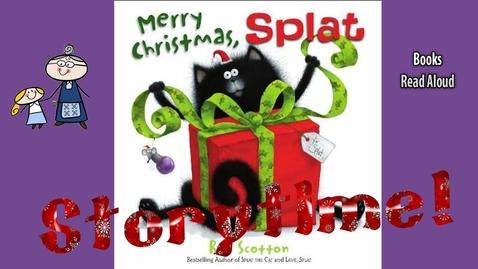 Thumbnail for entry MERRY CHRISTMAS SPLAT Read Aloud ~ Christmas Stories ~  Bedtime Stories ~ Christmas Books for Kids