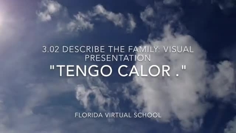 Thumbnail for entry 3.02 Descibe the Family: Visual Presentation