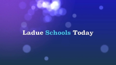 Thumbnail for entry Ladue Schools Today - March 2013