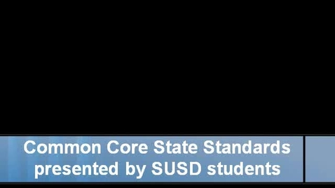 Thumbnail for entry Common Core State Standards