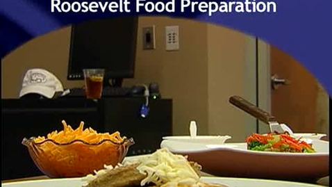 Thumbnail for entry Roosevelt Food Preparation