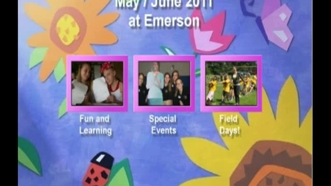 Thumbnail for entry May/June 2011 at Emerson Elementary