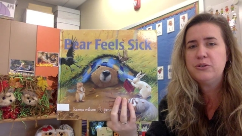 Thumbnail for entry Thursday Story Time - Bear Feels Sick