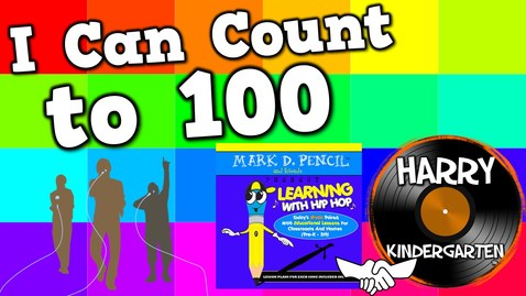 Thumbnail for entry I Can Count to 100 (Mark D. Pencil/Harry Kindergarten Music Collaboration!)