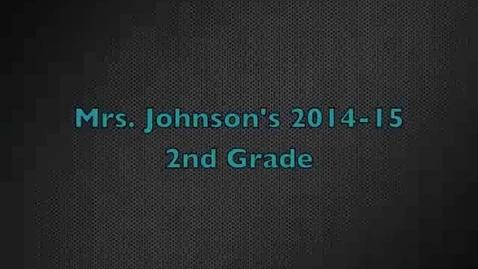 Thumbnail for entry Mrs.Johnson's 2nd grade 2014-2015