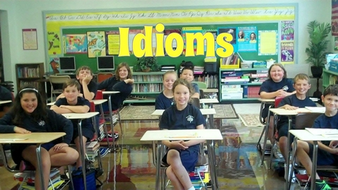 Thumbnail for entry Idioms and Their Meanings