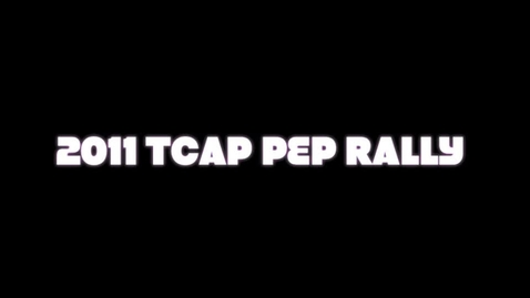 Thumbnail for entry 2010-2011 TCAP Rally