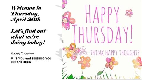 Thumbnail for entry Morning Message Thursday, April 30th.webm