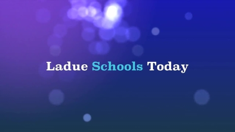 Thumbnail for entry Ladue Schools Today - March 2014