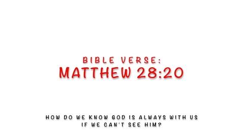 Thumbnail for entry Bible Verse: Matthew 28:20