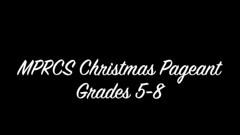 Thumbnail for entry Christmas Pageant Part 3a