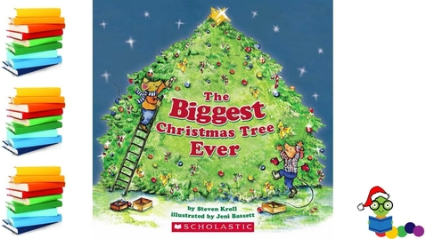 Thumbnail for entry The Biggest Christmas Tree Ever - Kids Books Read Aloud