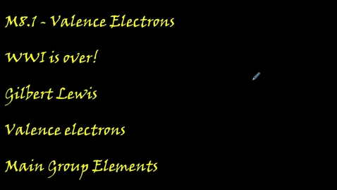 Thumbnail for entry Clip of M8.1 Valence Electrons