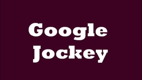 Thumbnail for entry Google Jockey