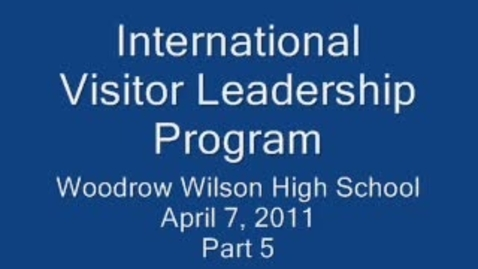 Thumbnail for entry International Visitor Leadership Program Part 5