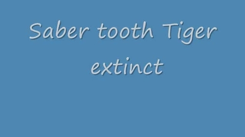 Thumbnail for entry Saber tooth tiger by Pearse and Carlos