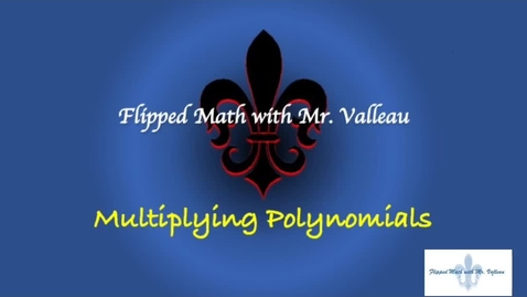 Thumbnail for entry Multiplying Polynomials