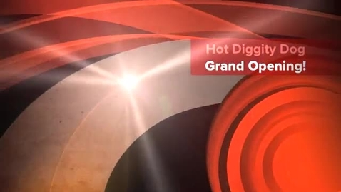 Thumbnail for entry Hot Diggity Dog Grand Opening