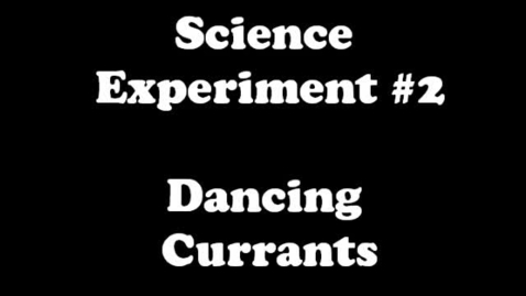 Thumbnail for entry Dancing Currants 2KM and 2KJ