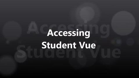 Thumbnail for entry Accessing StudentVue
