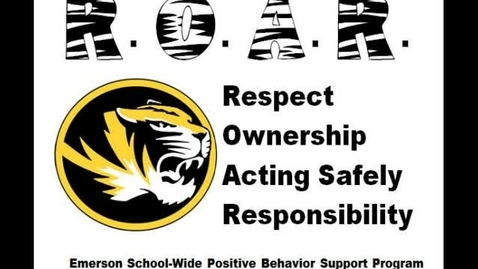 Thumbnail for entry Emerson Elementary Students R.O.A.R. for Good Behavior!