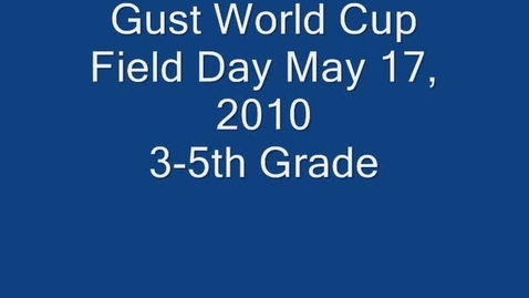 Thumbnail for entry Gust Intermediate Field Day