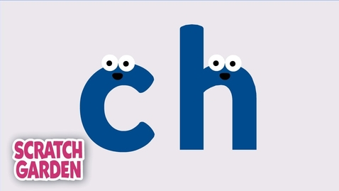 Thumbnail for entry The CH Sound | Phonics Video | Scratch Garden