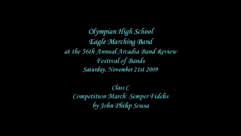 Thumbnail for entry Olympian HS at the 2009 Arcadia Band Review