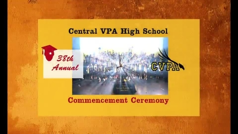 Thumbnail for entry Central VPA Graduation 2013